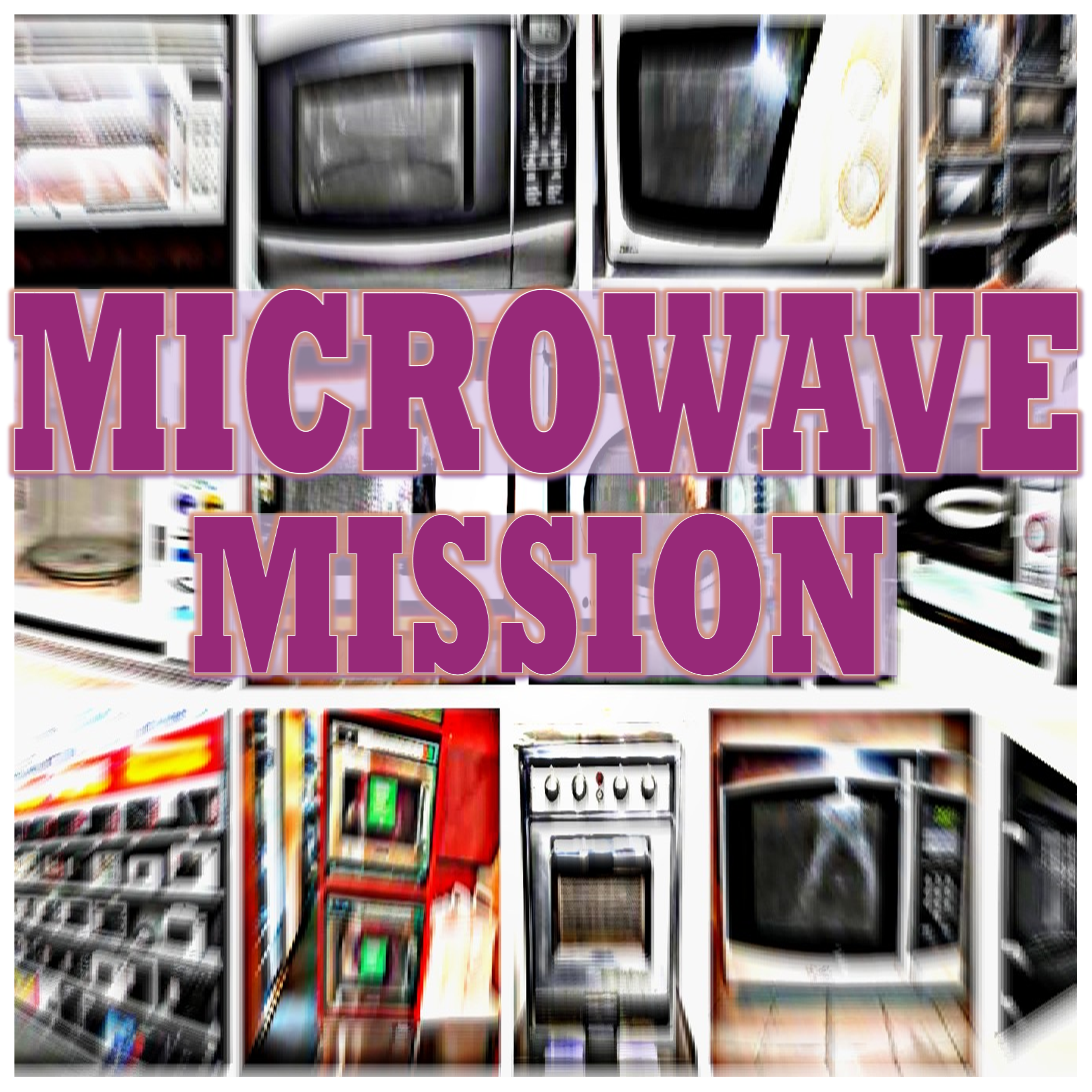 Microwave Mission - square